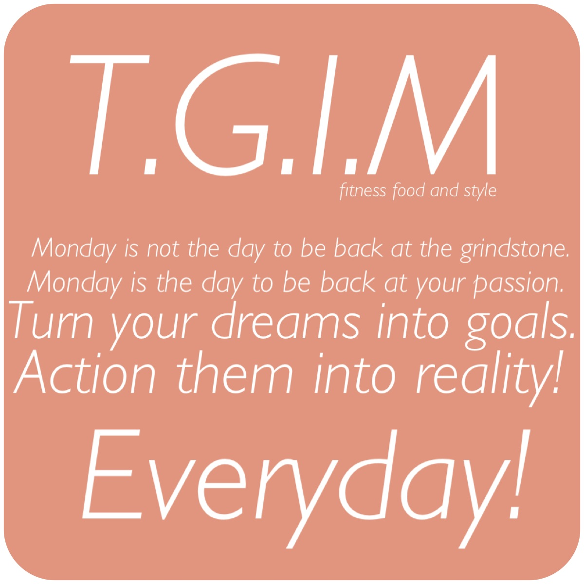 Monday Afternoon Motivational Quotes: Monday Motivation